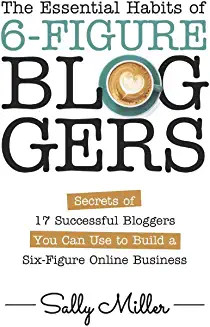 TheEssentialHabitsOf6-FigureBloggers