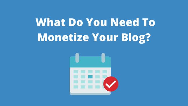 blogmonetizationrequirements