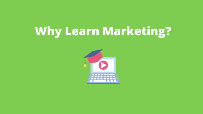 Whylearnmarketing