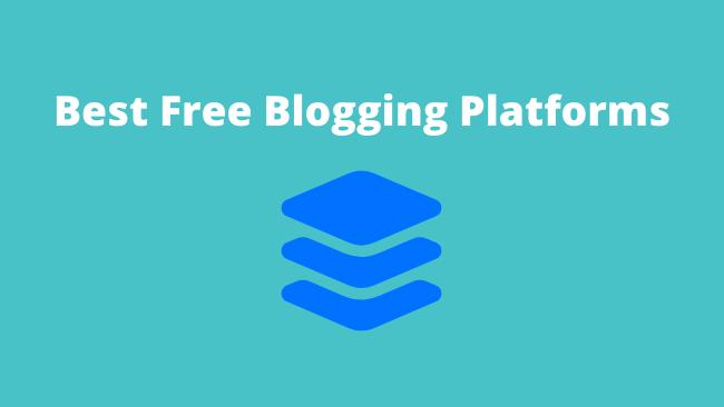 BestFreeBloggingPlatforms