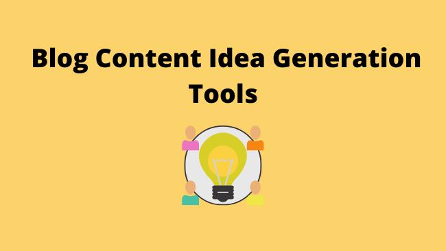 BlogContentIdeaGenerationTools