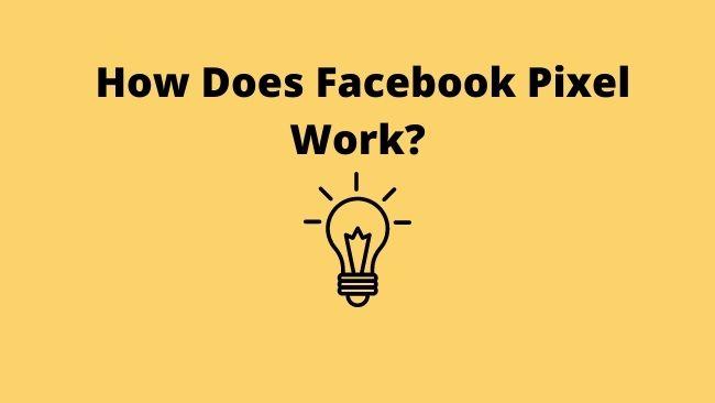 how-facebook-pixel-works